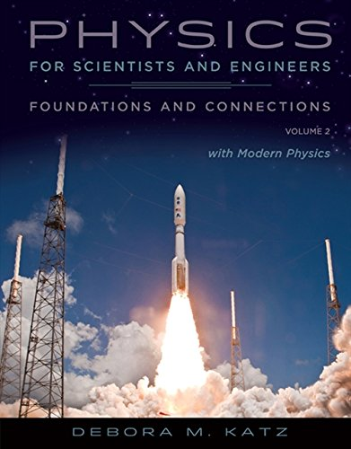 9780534467661: Physics for Scientists and Engineers: Foundations and Connections, Volume 2