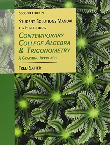 9780534467920: Student Solutions Manual for Hungerford's Contemporary College Algebra and Trigonometry: A Graphing Approach, 2nd