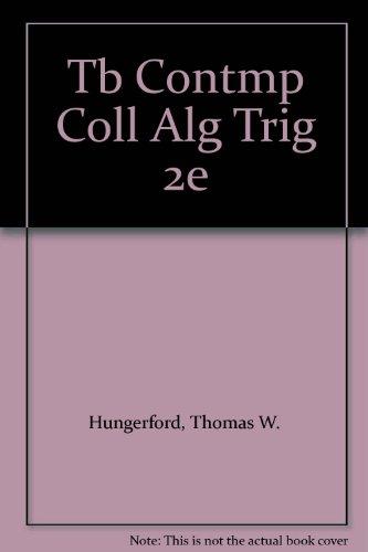 Contemporary College Algebra and Trigonometry: Thomas W. Hungerford