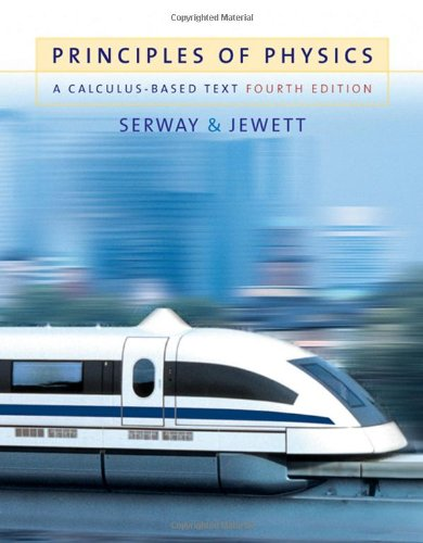 9780534491437: Principles of Physics: A Calculus-Based Text, 4th Edition (Available 2010 Titles Enhanced Web Assign)