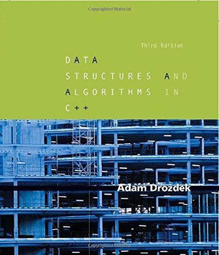 Data Structures and Algorithms in C++: Adam Drozdek