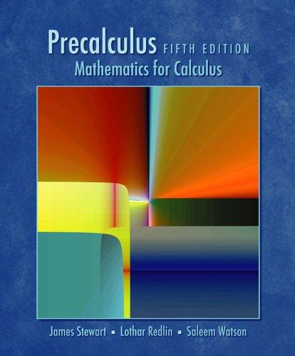 Study Guide for Stewart/Redlin/Watson's Precalculus: Mathematics for: Stewart, James, Redlin,