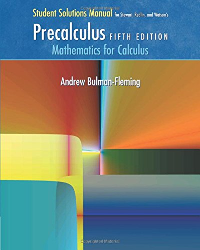 9780534492908: Student Solutions Manual for Stewart/Redlin/Watson's Precalculus: Mathematics for Calculus, 5th