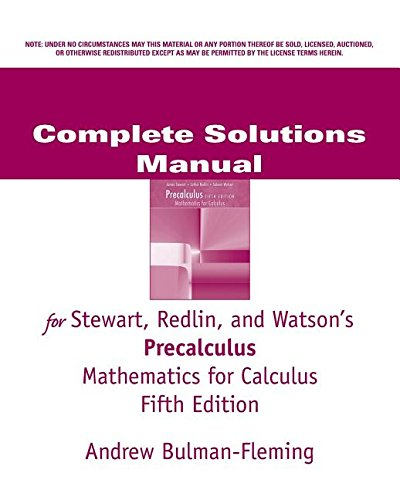 Complete Solutions Manual for Stewart, Redlin, and: REDLIN