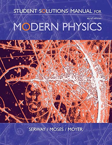 9780534493417: Student Solutions Manual for Serway/Moses/Moyer's Modern Physics, 3rd