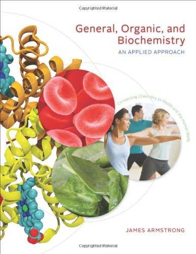 9780534493493: General, Organic, and Biochemistry: An Applied Approach