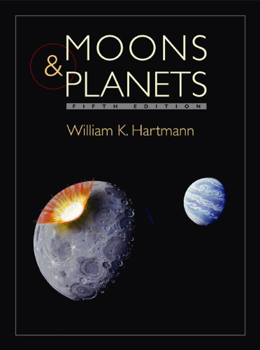 Moons and Planets (9780534493936) by William K. Hartmann