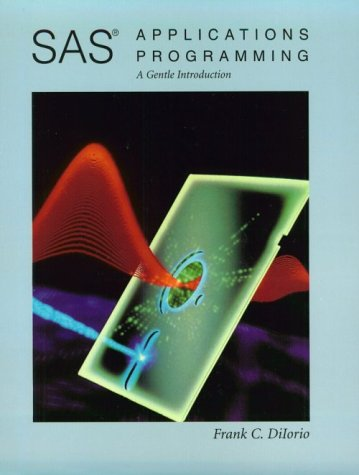 9780534499709: SAS Applications Programming: A Gentle Introduction