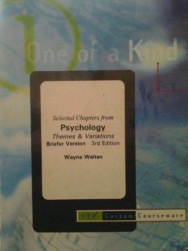 9780534501228: Selected Chapters From Psychology Themes&Variations: Briefer Version