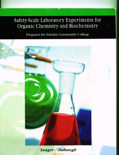 9780534503727: Safety Scale Laboratory Experiments for Organic Chemistry and Biochemistry