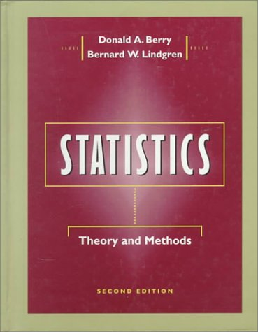 9780534504793: Statistics: Theory and Methods