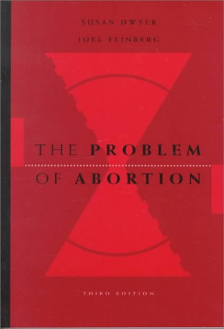 Problem of Abortion: Joel Feinberg, Susan