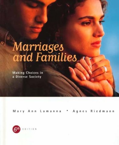 9780534505530: Marriages and Families: Making Choices in a Diverse Society