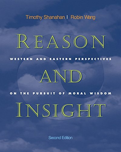 9780534505998: Reason and Insight: Western and Eastern Perspectives on the Pursuit of Moral Wisdom