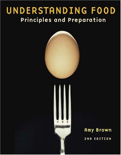 9780534506094: Understanding Food: Principles and Preparation
