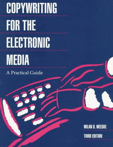 9780534507541: Copywriting for the Electronic Media: A Practical Guide