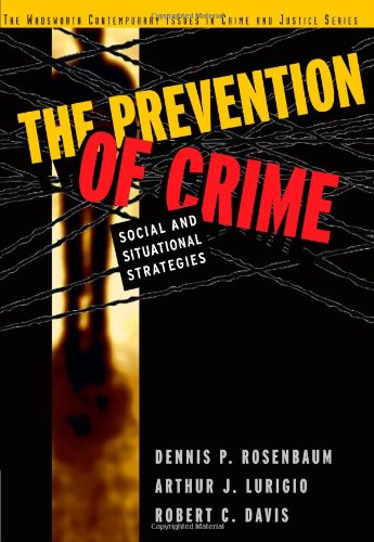 9780534507602: The Prevention of Crime: Social and Situational Strategies (Contemporary Issues in Crime and Justice Series)