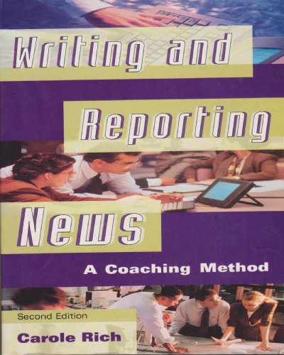 9780534508791: Writing and Reporting News: A Coaching Method (Wadsworth Series in Mass Communication and Journalism)