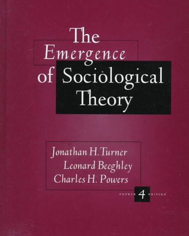 9780534509057: Emergence of Sociological Theory