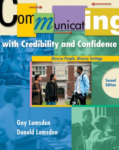 9780534509453: Communicating with Credibility and Confidence: Diverse People, Diverse Settings, Second Edition