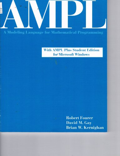 9780534509828: User's Manual Windows for Fourer-Gay-Kernighan's AMPL: A Modeling Language for Mathematical Programing