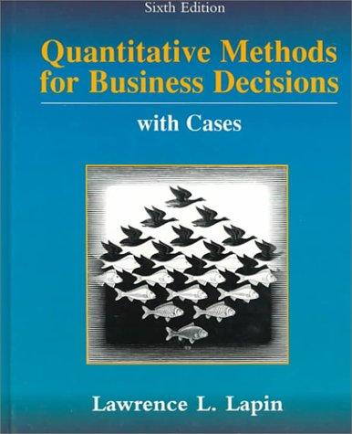 9780534510510: Quantitative Methods for Business Decisions with Cases