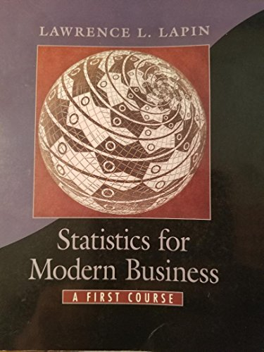 9780534511173: Statistics for Modern Business: A First Course