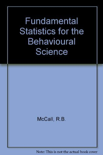 9780534511500: Fundamental Statistics for the Behavioural Science