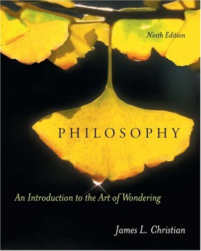 9780534512507: Philosophy: An Introduction to the Art of Wondering