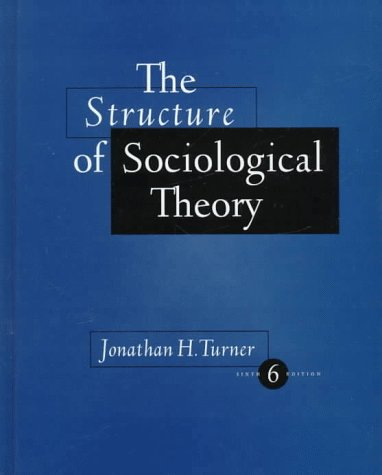 9780534513535: Structure of Sociological Theory