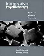 9780534513559: Integrative Psychotherapy: The Art and Science of Relationship