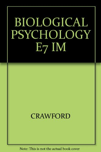 9780534514020: BIOLOGICAL PSYCHOLOGY E7 IM