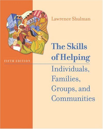 9780534514136: The Skills of Helping Individuals, Families, Groups, and Communities (with The Interactive Skills of Helping CD-ROM, Engaging and Working with the ... and InfoTrac) (Available Titles CengageNOW)