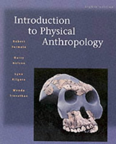 Introduction to Physical Anthropology: Robert Jurmain, Lynn