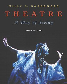 9780534514822: Theatre: A Way of Seeing (with InfoTrac)