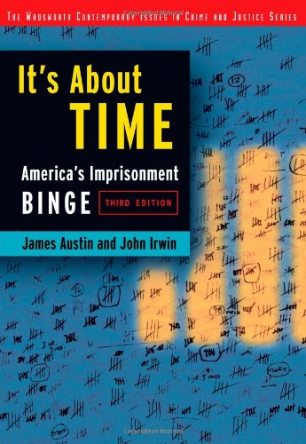 9780534514983: It's About Time: America's Imprisonment Binge