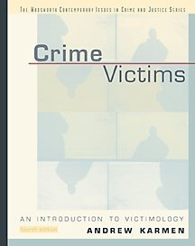 9780534515447: Crime Victims: an Introduction to Victimology (Contemporary Issues in Crime and Justice Series.)