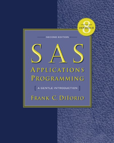 9780534515614: Sas Applications Programming: A Gentle Introduction