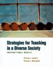 9780534516451: Strategies for Teaching in a Diverse Society: Instructional Models