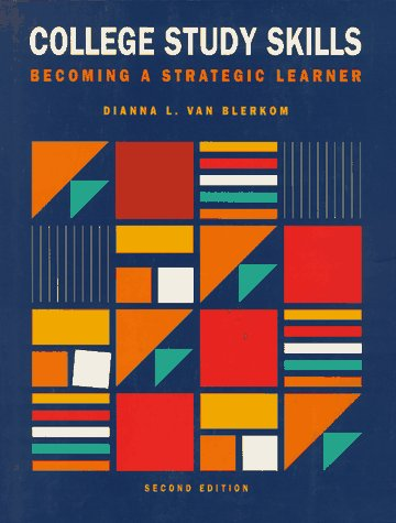 9780534516796: College Study Skills: Becoming a Strategic Learner (A volume in the Wadsworth College Success Series)