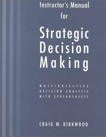 9780534516932: Strategic Decision Making