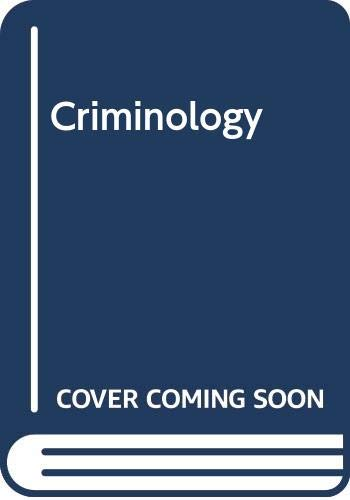 9780534516987: Criminology