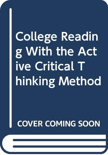 9780534518509: College Reading With the Active Critical Thinking Method, Book 1