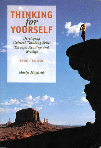 9780534518585: Thinking for Yourself: Developing Critical Thinking Skills Through Reading and Writing (Freshman English/Advanced Writing)