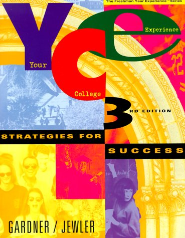 9780534518943: Your College Experience: Strategies for Success (Your College Experience Series)