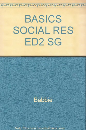 Study Guide for Basics of Social Research (0534519067) by Babbie