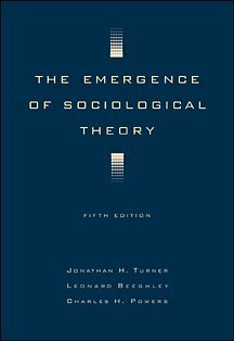 9780534519674: The Emergence of Sociological Theory