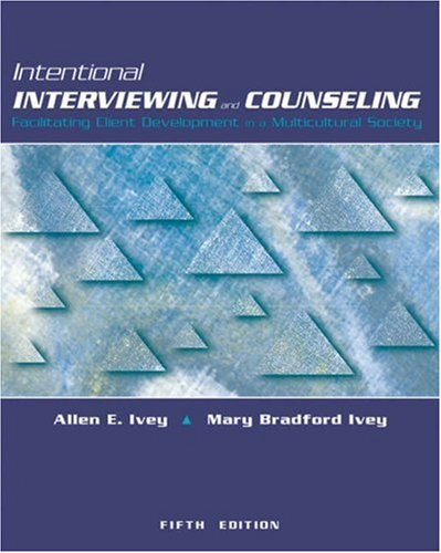 9780534519858: Intentional Interviewing and Counseling: Facilitating Client Development in a Multicultural Society