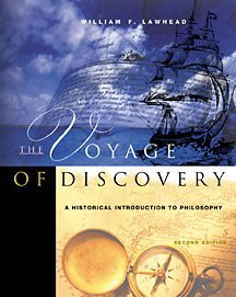 The Voyage of Discovery: A Historical Introduction to Philosophy, 2nd: Lawhead, William F.