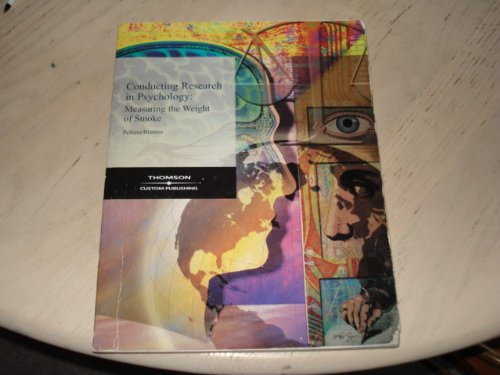 9780534520977: Conducting Research in Psychology: Measuring the Weight of Smoke